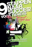 9 stappen naar succes voor tieners neem je toekomst in eigen hand Stedman Graham ISBN 9789079872084