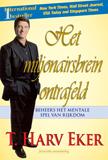 Het miljonairsbrein ontrafeld T Harv Eker ISBN 9789079872206
