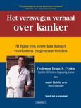 Het verzwegen verhaal over kanker ISBN 9789079872435 Brian Peskin